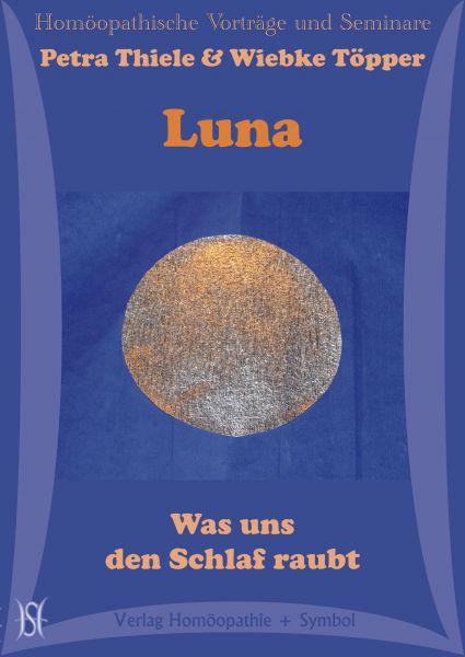 Luna - Was uns den Schlaf raubt